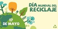 Día Mundial, Reciclaje, Medio Ambiente, respeto