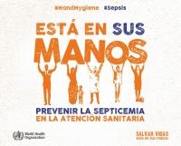 Prevenir la septicemia en la atención sanitaria está en tus manos