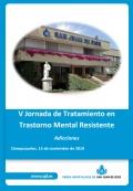 Jornada Trastorno Mental Resistente, salud mental, adicciones